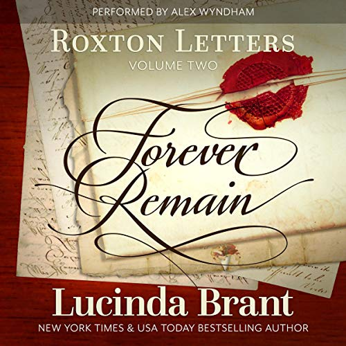 Forever Remain: Roxton Letters Volume Two Titelbild