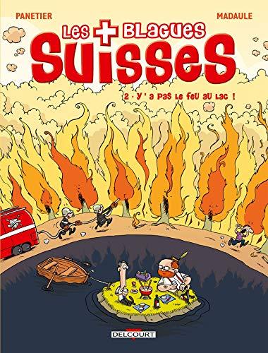 Les Blagues suisses T02: Y a pas le feu au lac !
