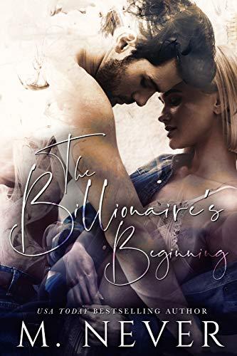 The Billionaire's Beginning: A Billionaire Romance