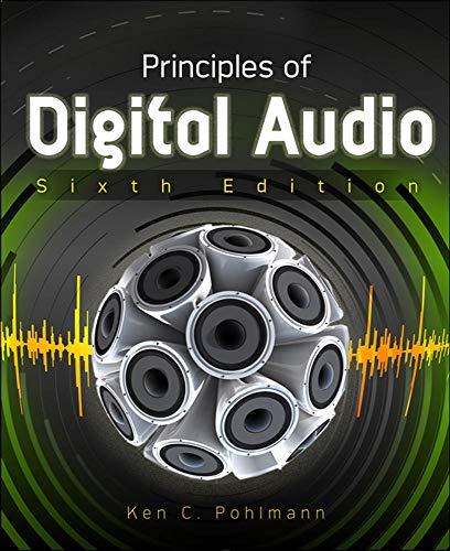 Principles of Digital Audio, Sixth Edition (Digital Video/Audio)