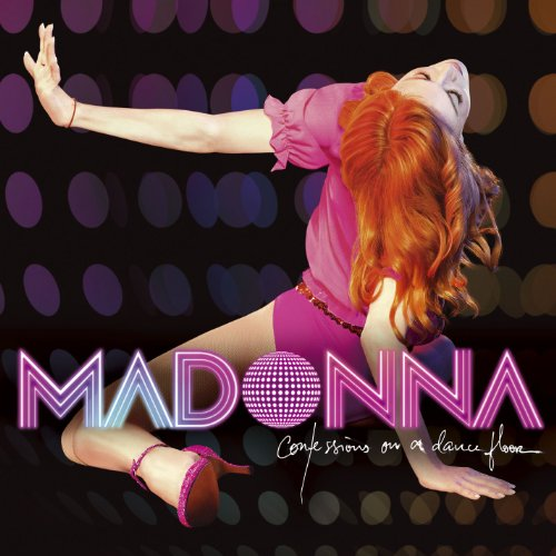 Confessions On A Dance Floor / Madonna