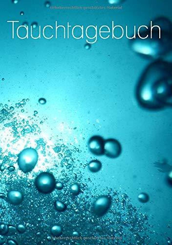 Tauchtagebuch: Tauchlogbuch A5 / deutsch / 110 Seiten / Notizbuch / Pro Seite ein Tauchgang /Blasen 2