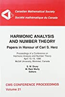 Harmonic Analysis and Number Theory: Papers in Honour of Carl S. Herz : Proceedings of a Conference on Harmonic Analysis and Number Theory, April 15-19, 1996, McGill University, Montreal (Canadian Mathematical Society Conference Proceedings)