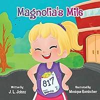 Magnolia's Mile