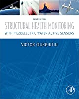 Structural Health Monitoring with Piezoelectric Wafer Active Sensors