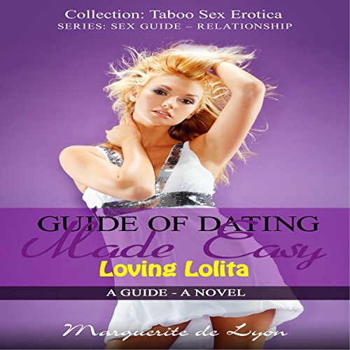 Guide of Dating Made Easy: Loving Lolita cover art