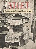 Atget : Cartes postales d'un Paris perdu