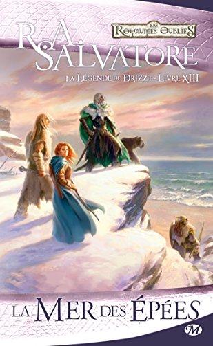 La Légende de Drizzt, Tome 13: La Mer des épées