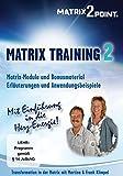 Matrix Training 2: Transformation in der Matrix mit Martina und Frank Klimpel