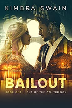 Bailout (Out of the ATL Book 1) by [Kimbra Swain]