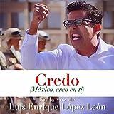 Credo (México, Creo en Ti)
