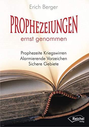 Prophezeiungen ernst genommen: Prophezeite Kriegswirren - Alarmierende Vorzeichen - Sichere Gebiete