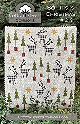 So This is Christmas, a quilt pattern by Cotton Street Commons