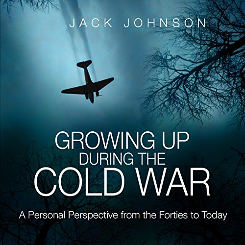 Growing Up During the Cold War audiobook cover art