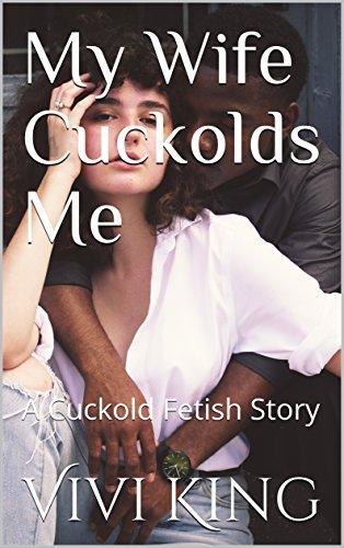 wife makes me a cuckold