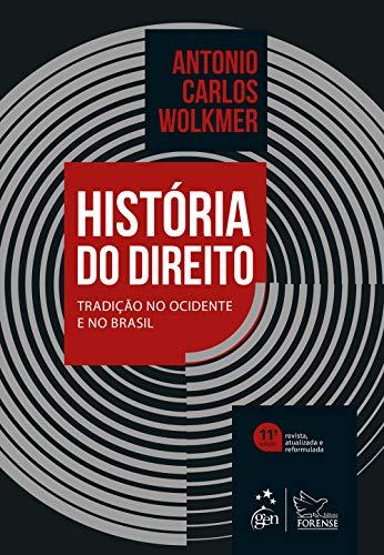 História do Direito - Tradição no Ocidente e no Brasil