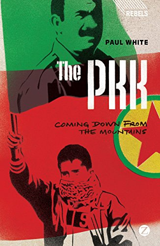 Download The PKK: Coming Down from the Mountains (Rebels) 1783600381