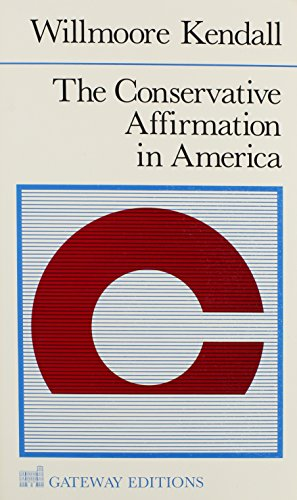 The Conservative Affirmation in America