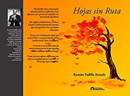 Hojas sin ruta (Spanish Edition) par [Ramiro Padilla  Atondo]