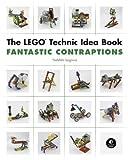 The LEGO Technic Idea Book: Fantastic Contraptions: 3 by Yoshihito Isogawa...