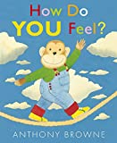 How Do You Feel? - Candlewick - 08/05/2012
