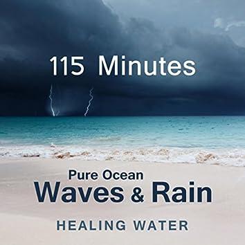 115 Minutes Pure Ocean Waves & Rain: Healing Water