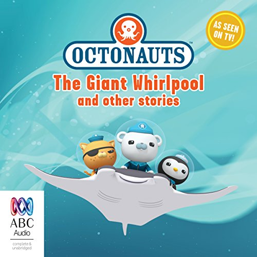 Octonauts: The Giant Whirlpool and Other Stories cover art
