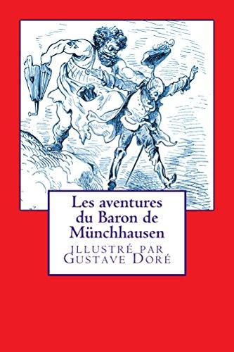 Les aventures du Baron de Münchausen: illustrées par Gustave Doré