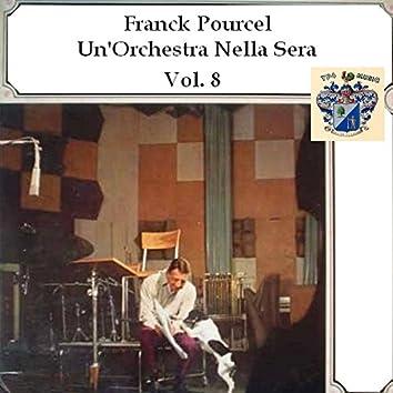 Un'Orchestre Nella Sera - Vol. 8
