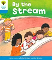 Oxford Reading Tree: Level 3: Stories: By the Stream by Gill Howell(2011-01-01)