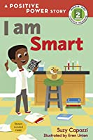 I Am Smart (Rodale Kids Curious Readers/Level 2)