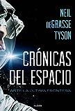 Crónicas del espacio: Ante la última frontera (Contextos)