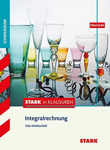 STARK Stark in Mathematik - Integralrechnung Oberstufe