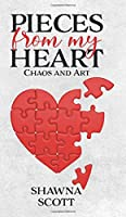 Pieces from My Heart: Chaos and Art