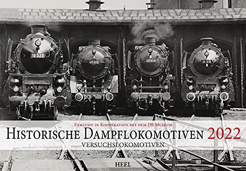 Historische Dampflokomotiven 2022: Versuchslokomotiven: Aus dem Fotoalbum des bulgarischen Zaren Boris III: Exklusiv in Kooperation mit dem DB-Museum