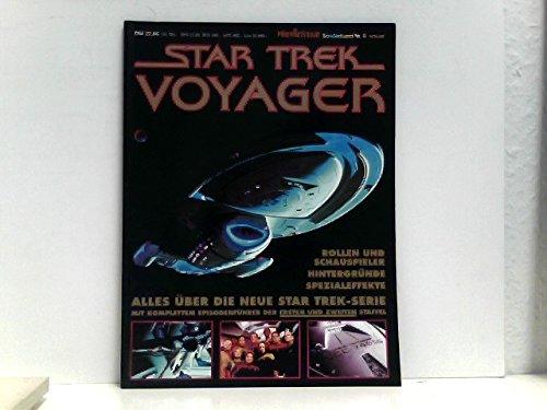 Moviestar Sonderband 6 - Star Trek Voyager - Episoden-Führer, Rollen und Schauspieler, Hintergünde, Spezialefekkte