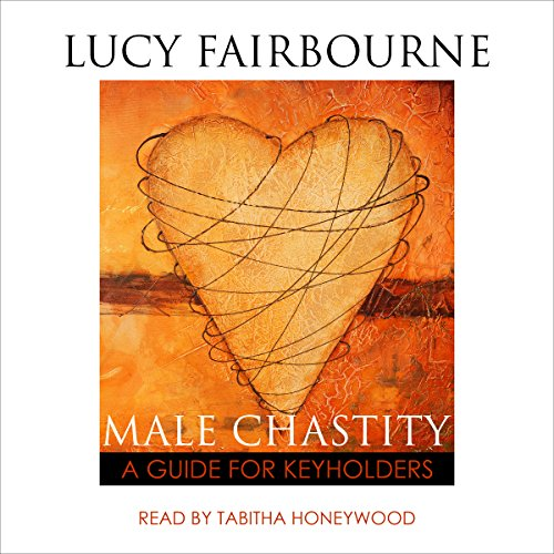Male Chastity: A Guide for Keyholders audiobook cover art