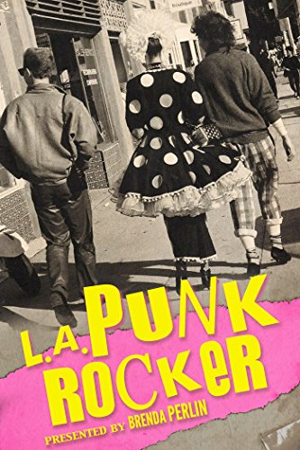 Book: L.A. Punk Rocker by Brenda Perlin