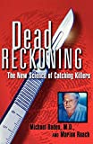Best Roach Killers - Dead Reckoning: The New Science of Catching Killers Review