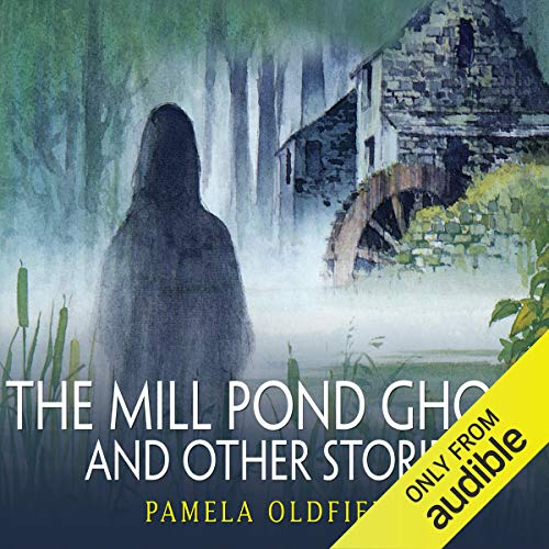 The Mill Pond Ghost and Other Stories  By  cover art