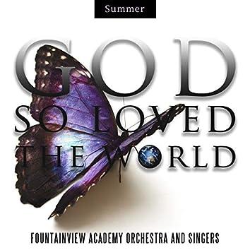 God So Loved The World - Summer