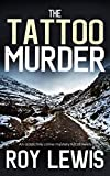 THE TATTOO MURDER an addictive crime mystery full of twists (Eric Ward Mystery Book 14) (English Edition)