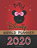My Walt Disney World Planner 2020: Daily Budget Planning Agenda 2020 Weekly and Monthly Mickey Theme Disney Trip vacation Holiday Journal For Family Kids