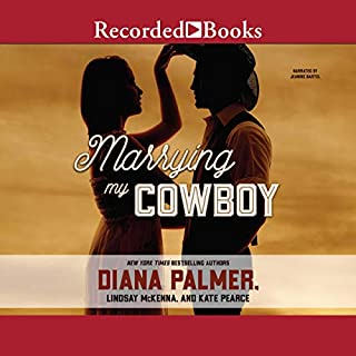 Marrying My Cowboy                   Written by:                                                                                                                                 Diana Palmer,                                                                                        Lindsey McKenna,                                                                                        Kate Pearce                               Narrated by:                                                                                                                                 Jeanine Bartel                      Length: 10 hrs and 45 mins     Not rated yet     Overall 0.0