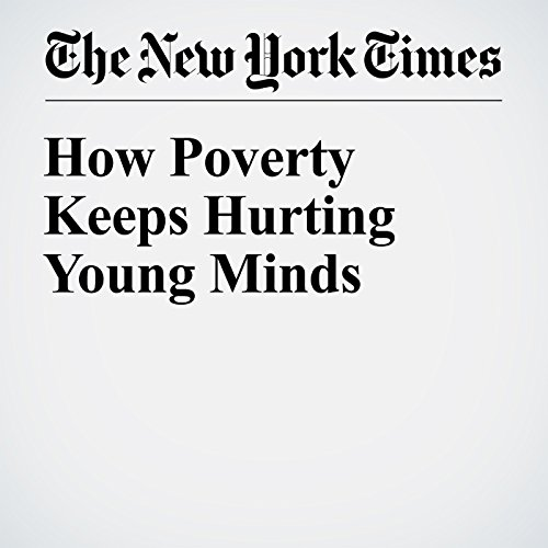 How Poverty Keeps Hurting Young Minds audiobook cover art