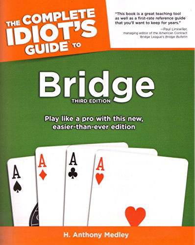 The Complete Idiot's Guide To Bridge, Third Edition