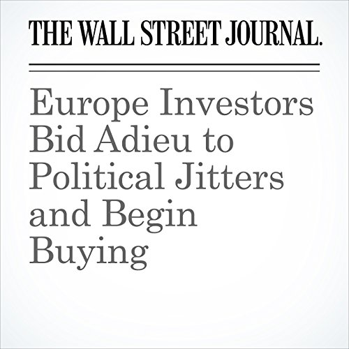 Europe Investors Bid Adieu to Political Jitters and Begin Buying copertina