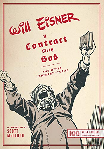 A Contract with God: And Other Tenement Stories (Centennial Edition) (The Will Eisner Library)