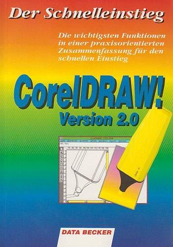 Der Schnelleinstieg Corel Draw! Version 2.0