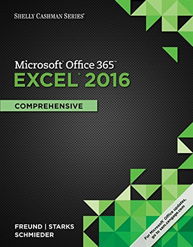 Compare Textbook Prices for Shelly Cashman Series MicrosoftOffice 365 & Excel 2016: Comprehensive 1 Edition ISBN 9781305870727 by Freund, Steven M.,Starks, Joy L.,Schmieder, Eric
